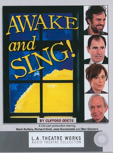 9781580817356: Awake and Sing! (Library Edition Audio CDs) (L.A. Theatre Works Audio Theatre Collections)