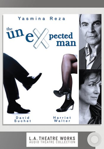 9781580818087: The Unexpected Man (L.a. Theatre Works Audio Theatre Collection)