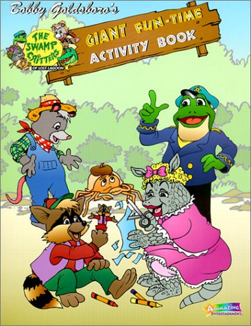 9781580832083: Giant Fun Time (Swamp Critters of Lost Lagoon)