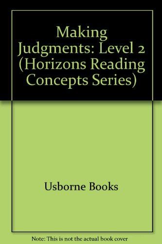 Making Judgments: Level 2 (Horizons Reading Concepts: Usborne Books