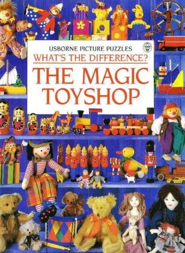 The Magic Toyshop: What's the Difference? (Usborne: Phil Roxbee Cox,