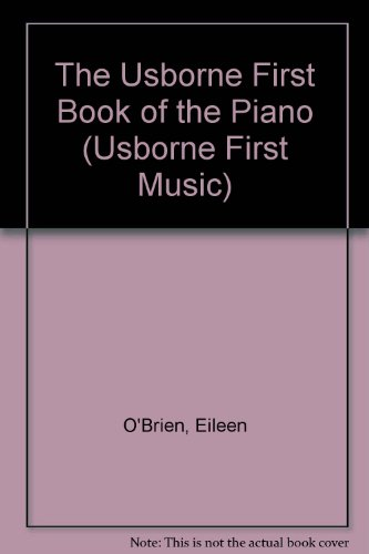 9781580861267: The Usborne First Book of the Piano (Usborne First Music)