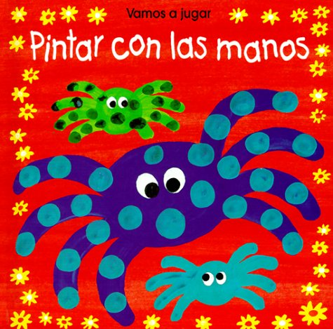 Pintar Con las Manos / I Can Finger Paint (Spanish Edition): Usborne Books