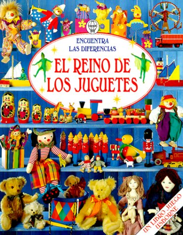 9781580862158: El Reino De Los Juguetes/Magic Toyshop: Encuentra Las Diferencias (Young Puzzles) (Spanish Edition)