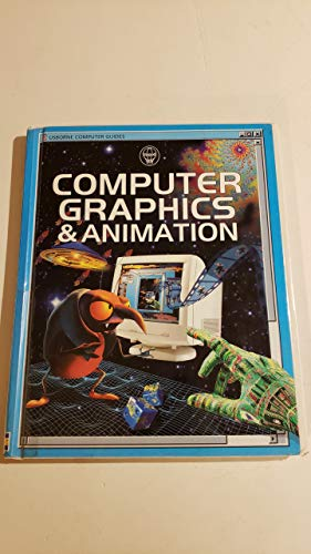 9781580862165: Computer Graphics & Animation (Computer Guides)