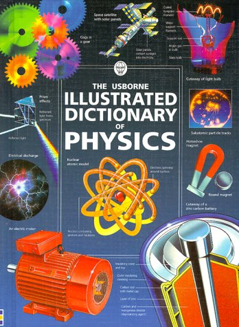 9781580862837: Illustrated Dictionary of Physics (Illustrated Dictionaries Series)