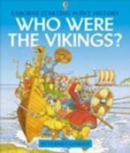 9781580863971: Who Were the Vikings? (Usborne Starting Point History)