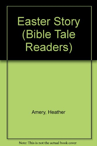 9781580864565: Easter Story (Bible Tale Readers)