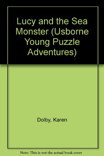 9781580864916: Lucy and the Sea Monster (Usborne Young Puzzle Adventures)
