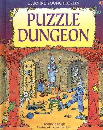 Puzzle Dungeon (Usborne Young Puzzles): Leigh, Susannah