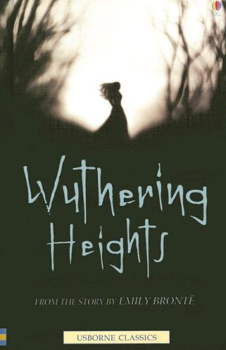 Wuthering Heights (Usborne Classics Retold): Bronte, Emily