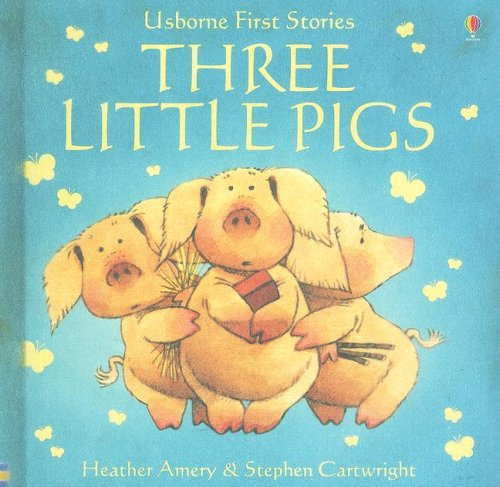 9781580866231: Three Little Pigs (Usborne First Stories)