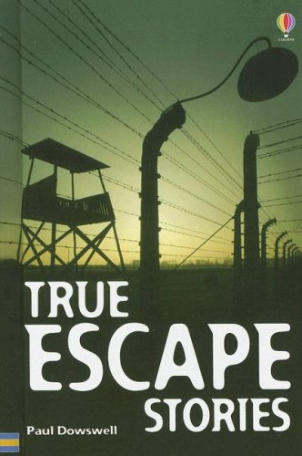 9781580866804: True Escape Stories (True Adventure Stories)