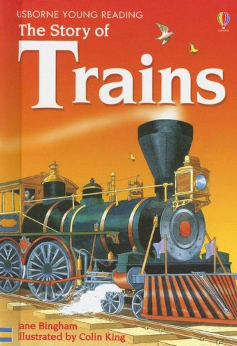 The Story of Trains (Usborne Young Reading: Series Two) (1580867022) by Bingham, Jane
