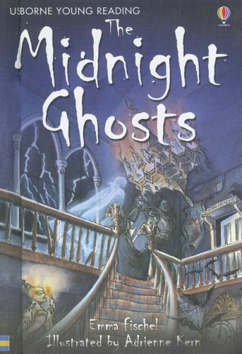 The Midnight Ghosts (Usborne Young Reading: Series: Emma Fischel