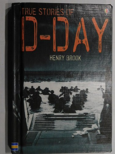9781580868532: True Stories of D-Day