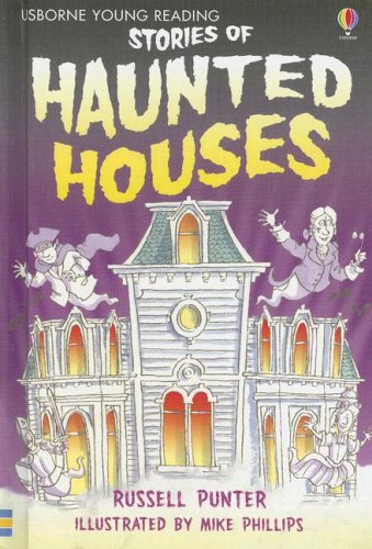 Stories of Haunted Houses (Usborne Young Reading: Series One): Punter, Russell
