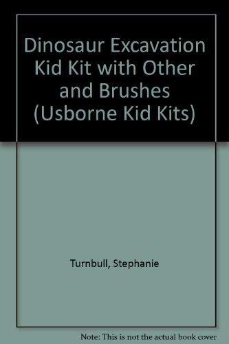 9781580868877: Dinosaur Excavation Kid Kit with Other and Brushes (Usborne Kid Kits)