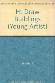 Ht Draw Buildings (Young Artist): P. Beasant