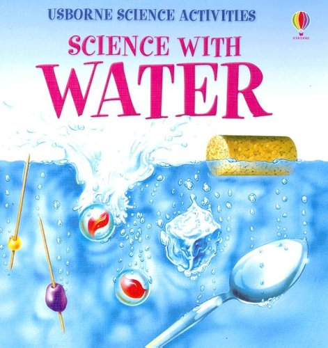 9781580869768: Science with Water (Usborne Science Activities)