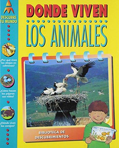 9781580870092: Donde Viven Los Animales (Descubre Tu Mundo) (Spanish Edition)