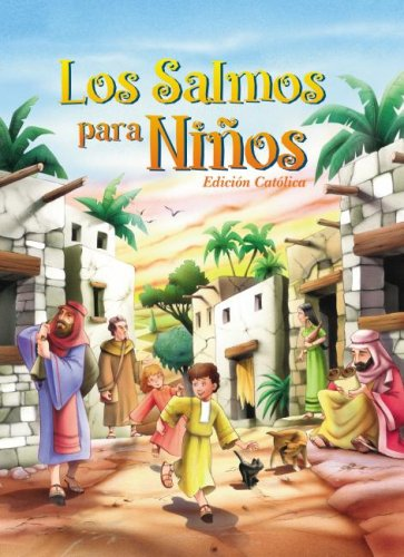 Los Salmos Para Ninos (Spanish Edition)