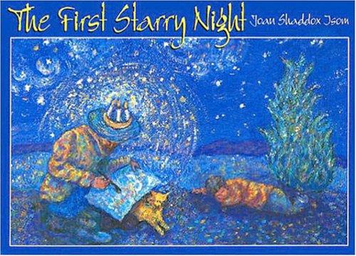 The First Starry Night: Joan Shaddox Isom