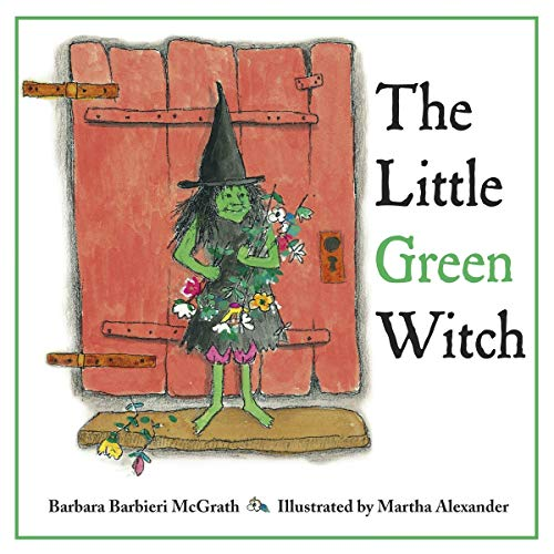 The Little Green Witch (Hardcover): Barbara Barbieri McGrath
