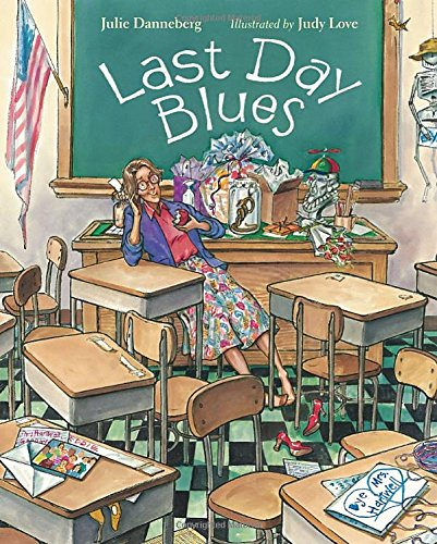 9781580890465: Last Day Blues (Mrs. Hartwell's Classroom Adventures)