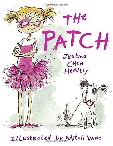 THE PATCH: Headley, Justina Chen