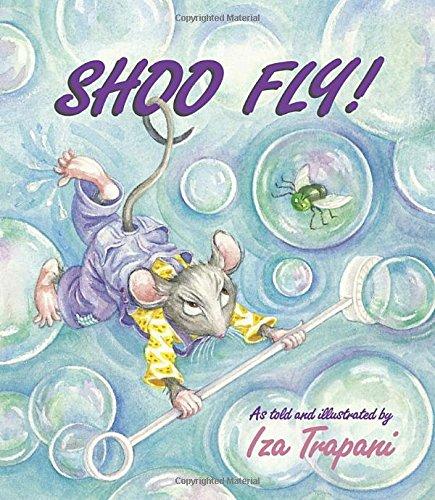 9781580890526: Shoo Fly!