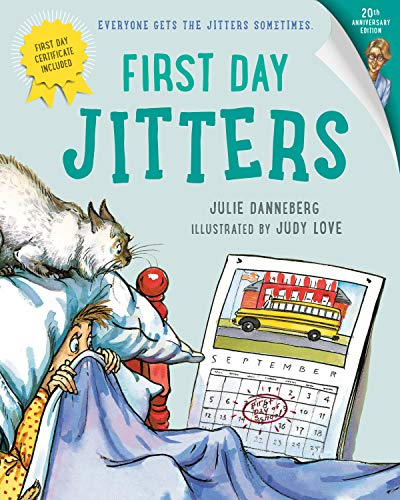 First Day Jitters (Paperback): Julie Danneberg