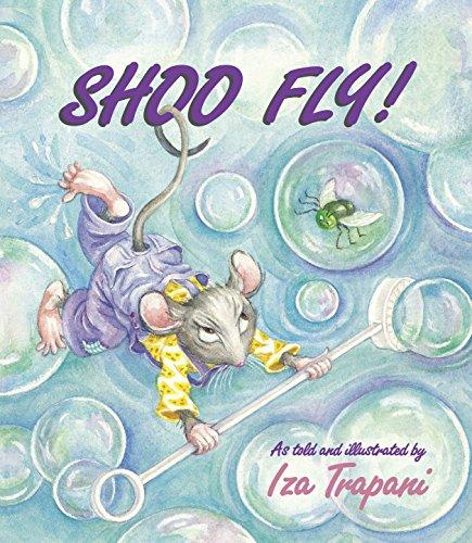 9781580890809: Shoo Fly!