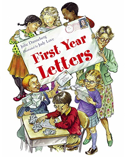 9781580890854: First Year Letters (Mrs. Hartwells classroom adventures)