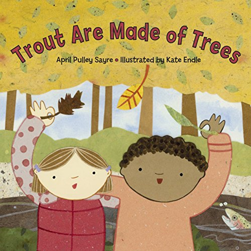 Trout Are Made of Trees: Sayre, April Pulley