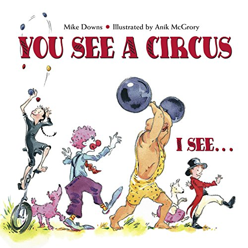 9781580891554: You See a Circus, I See...