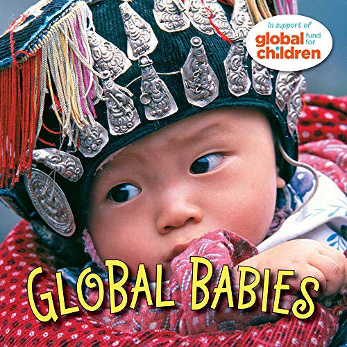 9781580891745: Global Babies (Global Fund for Children)