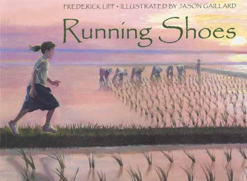 Running Shoes 9781580891769 Sophy's secret wish is to be able to go to school one day. But Sophy and her mother live in a poor village in Cambodia where there is no doctor, no hospital, and no school. When Sophy receives a pair of running shoes, her life changes forever.