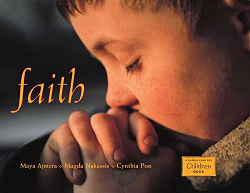 Faith (Global Fund for Children Books): Ajmera, Maya; Pon, Cynthia; Nakassis, Magda