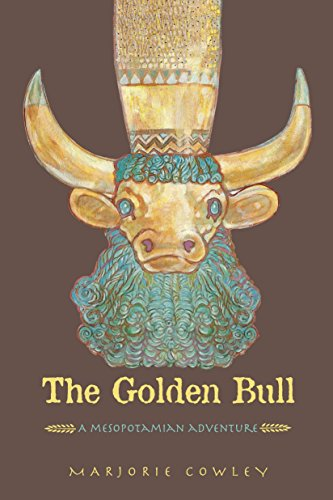 9781580891820: The Golden Bull: A Mesopotamian Adventure