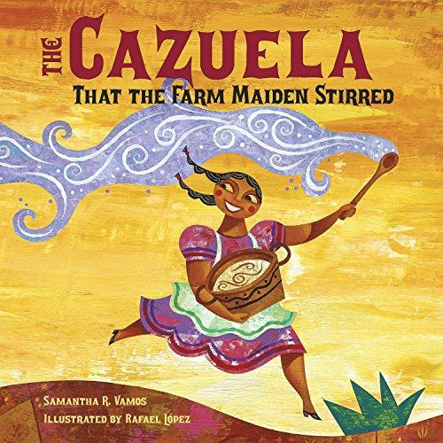 9781580892438: The Cazuela That the Farm Maiden Stirred
