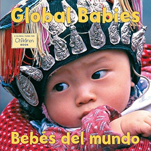 Global Babies/Bebes del Mundo (Global Fund for Children): Global Fund for Children