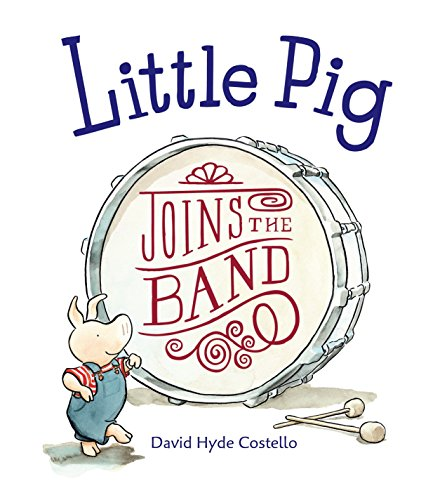 Little Pig Joins the Band: David Hyde Costello