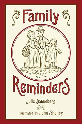 Family Reminders: Julie Danneberg