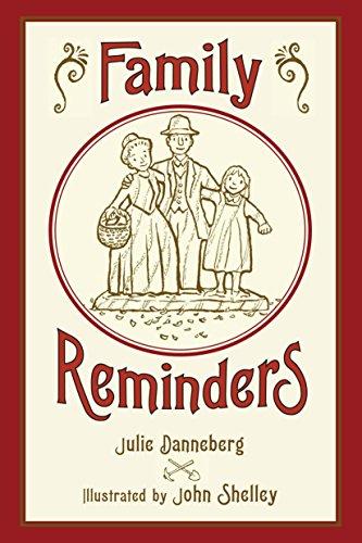 Family Reminders: Danneberg, Julie