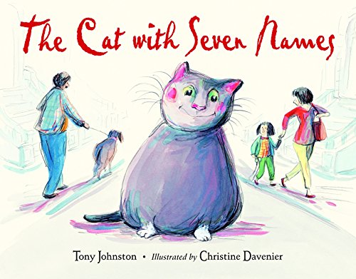 The Cat with Seven Names: Tony Johnston; Christine