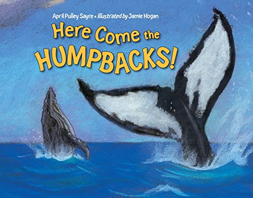 9781580894050: Here Come the Humpbacks!