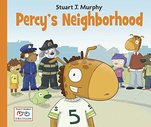 Percy's Neighborhood (I See I Learn): Stuart J. Murphy