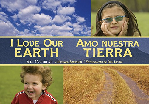 I Love Our Earth / Amo nuestra Tierra (1580895573) by Bill Martin Jr.; Michael Sampson