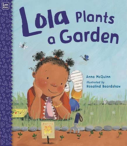 9781580896948: Lola Plants a Garden